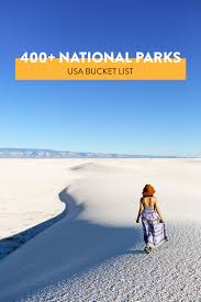 400 national parks in the us to add to your outdoors bucket list local