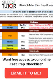 when is the latest i can take the sat or act student tutor blog the best time to take the act and or sat is in your junior year of high school