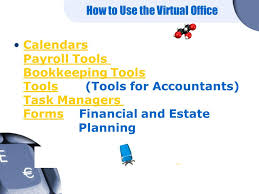 virtual office tools. 2 How To Use The Virtual Office Calendars Payroll Tools Bookkeeping (Tools For Accountants) Task Managers Forms Financial And Estate Y