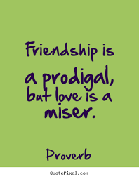 Good Quotes About Love And Friendship Simple Great Quotes About Love And Friendship Quotesta