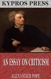 criticism alexander pope analysis essay criticism alexander pope analysis