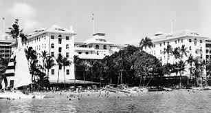 Chart House Waikiki History Hotel History In Honolulu Hawaii Moana Surfrider A