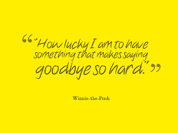 Aa Quotes Beauteous AA Milne Quote About Saying Goodbye Awesome Quotes About Life