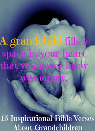 Quotes About Grandchildren Mesmerizing Bible Verses For Grandchildren