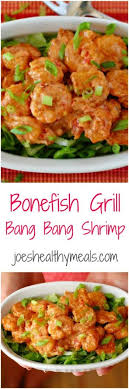 bonefish grill bang bang shrimp collage copycat recipe of the crunchy y shrimp served by bonefish grill joeshealthymeals