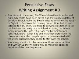 night elie wiesel ppt  persuasive essay writing assignment 3