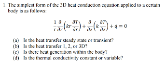the simplest form of the 3d heat conduction equation applied to a certain