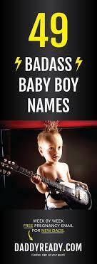 Bad ass baby boy names