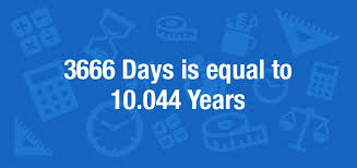 What is 3666 Days in Years? Convert 3666 d to yr