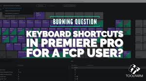 Burning Question Keyboard Shortcuts In Premiere Pro For A
