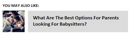 Short Notice Babysitter Whats The Best Way To Find A Babysitter At Short Notice