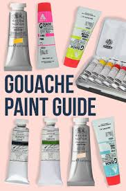 Best Gouache Paint Brands Gouache Basics