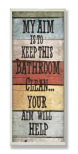 my aim is to keep this bathroom clean your aim will help haha this sign truth