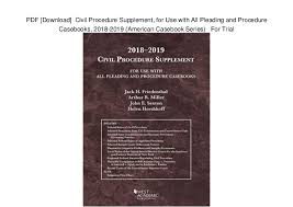 Pdf Download Civil Procedure Supplement For Use With All