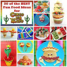 20 of the BEST Cinco de Mayo Fun Food ...