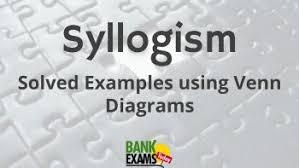Syllogism Examples Using Venn Diagram Syllogism Solved Examples Using Venn Diagrams Bankexamstoday
