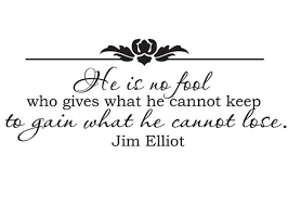 Jim Elliot Quotes 100 Best He Is No Fool Who Gives What He Cannot Keep To Gain What Jim