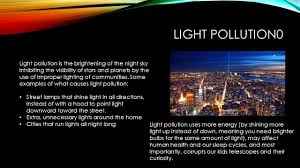 Causes Of Light Pollution The Impact We Have On The Environment Water Pollution