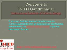 Inifd Fashion Designing Course Fees Ppt Interior Design Institute Inifd Gandhinagar Powerpoint