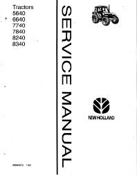 new holland ford 5640 6640 7740 8240 8340 tractors service manual repair manual new holland ford 5640 6640 7740 8240 8340 tractors service manual pdf