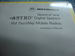 motorola spectra astro mobile radio manual 309 • 20 00 picclick motorola spectra astro mobile radio manual 309 2 motorola spectra astro mobile radio manual 309 2 2 of 4