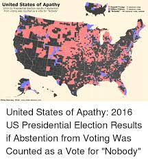 Presidental Election Results United States Of Apathy 2016 Us Presidential Election Results If