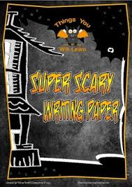 super scary halloween writing sheets by things you will learn super scary halloween writing sheets