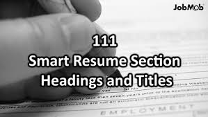 Resume Headings Delectable 📝 28 Helpful Resume Section Headings And Titles