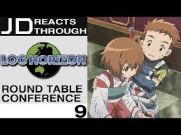 log horizon episode 9 round table conference jd reacts through