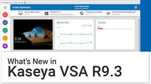 What's new in Kaseya VSA R9.3 in less ...