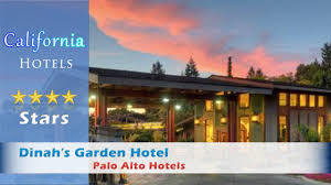 dinah garden hotel. Dinah\u0027s Garden Hotel, Palo Alto Hotels - California Dinah Hotel