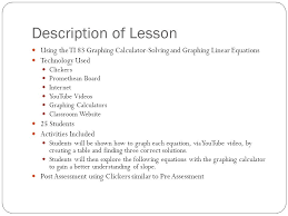 description of lesson using the ti 83 graphing calculator solving and graphing linear equations