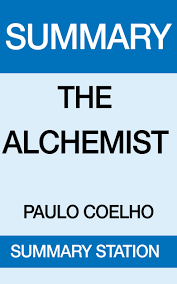 the alchemist summary the alchemist summary a book by summary  the alchemist summary a book by summary station the alchemist summary