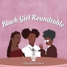 Black Girl Roundtable