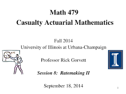 Ppt Math 479 Casualty Actuarial Mathematics Powerpoint
