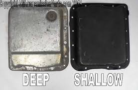 How To Tell If You Have a Deep or Shallow Style 4L60E Oil Pan