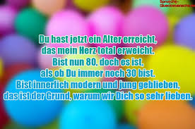 Lll Sprüche Zum 80 Geburtstag Nachdenkliche Und Lustige
