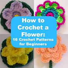 Crochet Patterns For Beginners Unique How to Crochet a Flower 48 Crochet Patterns for Beginners