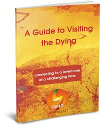 recommended books on death dying osho sammasati access your a guide to ing the dying