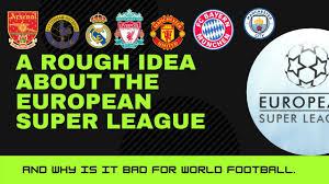 A rough idea about the European Super League | Football Destroyed??