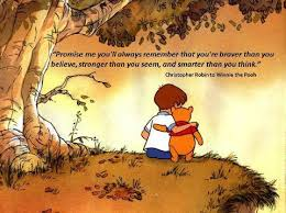 Christopher Robin Quotes Cool You're Braver Than You Believe Christopher Robin To Winnie The