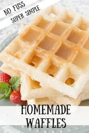 Light Fluffy Waffles No Fuss Homemade Waffles