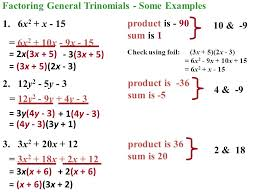 factoring general trinomials some examples