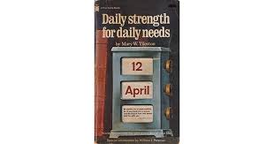 Daily Strength For Daily Needs By Mary W Tileston