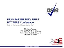 Dfas 2019 Pay Chart Ppt Dfas Partnering Brief Pay Pers Conference Powerpoint