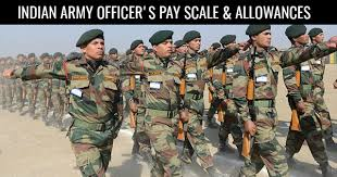 Indian Army Officers Pay Scale Allowances 2019