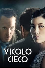 Vicolo cieco - Film - RaiPlay