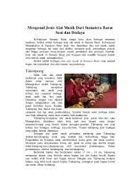 Komposisi esemble dari arumba sendiri terdiri dari angkung solo, gambang melodi, gambang pengiring, bass lodong, dan juga gendang. Alat Musik Sumatera Barat