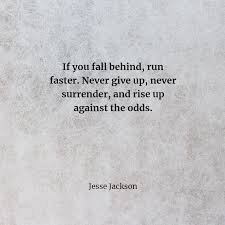 24 Never Give Up Quotes Best Valuable Quotes