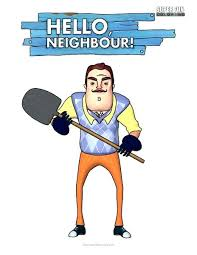 Hello Neighbor Coloring Pages Hello Neighbor Coloring Pages Or Good